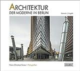 Architektur der Moderne in Berlin: Fotografien 2009 - 2015