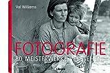 Fotografie: 80 Meisterwerke verstehen