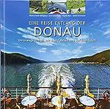 Reise entlang der Donau - Unterwegs zu Fuß, mit dem Fahrrad und auf dem Schiff: Ein hochwertiger Fotoband mit über 205 Bildern auf 192 Seiten im quadratischen Großformat - STÜRTZ Verlag (Panorama)