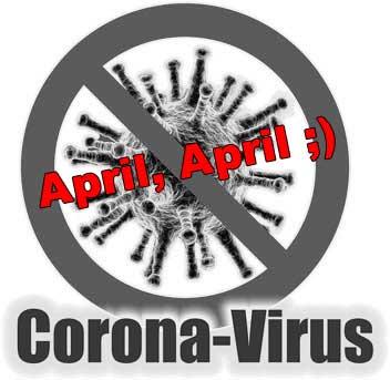 Aprilscherz Corona